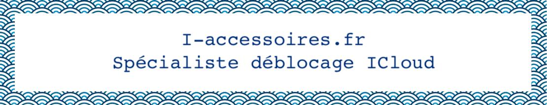 Supprimer ICLOUD avec les services de i-accessoires.fr